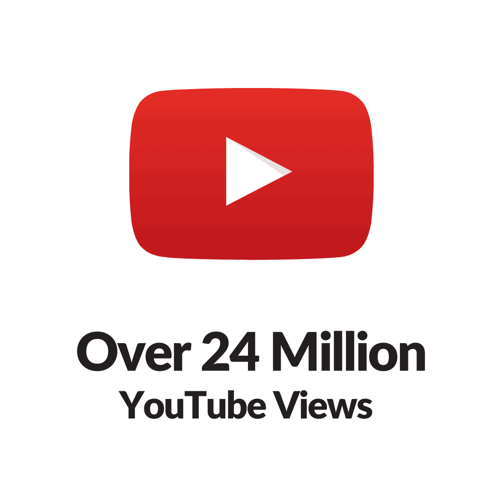 Over 24 Million Views On YouTube